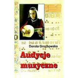 """Dorota Grochowska, """"Audycje muzyczne. Materiały pomocnicze"""""""