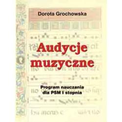 """Dorota Grochowska, """"Audycje muzyczne. Program nauczania dla PSM I stopnia"""""""
