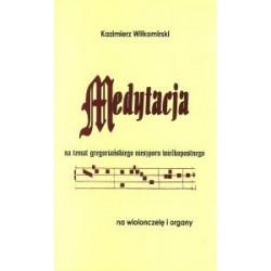 """Kazimierz Wiłkomirski, """"MEDYTACJA na temat gregoriańskiego nieszporu wielkopostnego"""""""