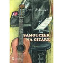"""Józef Wdowicz, """"Samouczek na gitarę"""""""