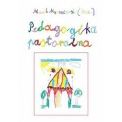 "Marek Marczewski, ""Pedagogika pastoralna"""