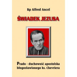 "Alfred Ancel bp, ""Świadek Jezusa"""