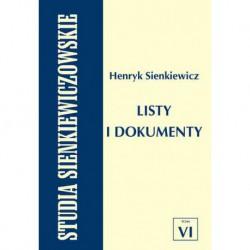 """Lech Ludorowski, """"Studia Sienkiewiczowskie. Tom VI. Henryk Sienkiewicz. Listy i dokumenty"""""""