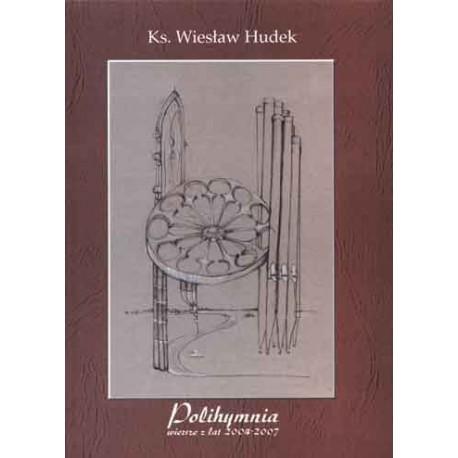 """Ks. Wiesław Hudek, """"Polihymnia - wiersze z lat 2004-2007"""""""