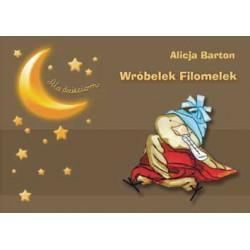 """Alicja Barton, """"Wróbelek Filomelek"""""""
