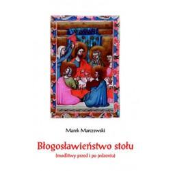 """Marek Marczewski, """"Błogosławieństwo stołu (modlitwy przed i po jedzeniu)"""""""