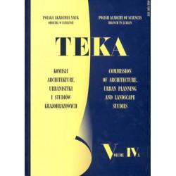 TEKA Komisji Architektury, Urbanistyki i Studiów Krajobrazowych PAN Oddział w Lublinie, tom IV A