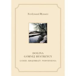 """Ferdynand Rymarz, """"Dolina Górnej Bystrzycy"""""""
