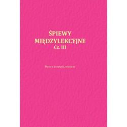 """Michał Szlachcic, """"Śpiewy międzylekcyjne"""", cz. I, II, III"""