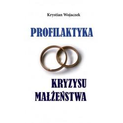 """Krystian Wojaczek, """"Profilaktyka kryzysu małżeństwa"""""""