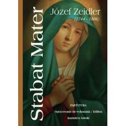 """Kazimierz Górski opracowanie do wykonania, """"Stabat Mater. Partytura. Józef Zeidler (1744-1806)"""""""