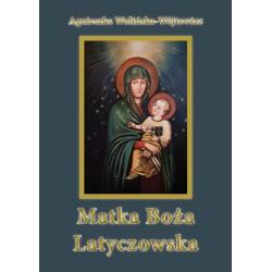"""Agnieszka Wolińska-Wójtowicz, """"Matka Boża Latyczowska"""""""