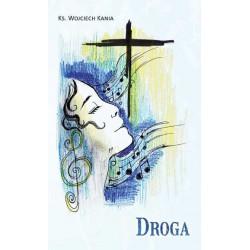 """Ks. Wojciech Kania, """"Droga"""""""