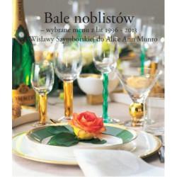 """Helene Bodin, """"Bale noblistów - wybrane menu z lat 1996-2013 od Wisławy Szymborskiej do Alice Ann Munro """""""