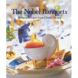 "Helene Bodin, ""The Nobel Banquets Modern Recipes from Classic Menus"""