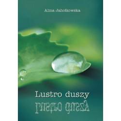 "Alina Jahołkowska, ""Lustro duszy"""