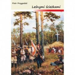 """Piotr Przygodzki, """"Leśnymi ścieżkami"""""""