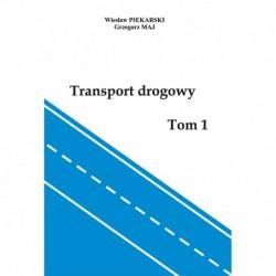 """Wiesław Piekarski, Grzegorz Maj, """"Transport drogowy Tom 1 i 2"""""""