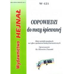 Ks. Hieronim Chamski, oprac., Odpowiedzi do mszy śpiewanej. Zbiór melodii mszalnych na 1 głos z podaniem funkcji harmonicznych