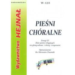 Ks. Hieronim Chamski, oprac., Pieśni chórelne. Zeszyt 27. Zbiór pieśni religijnych ma głosy solowe i chór z organami