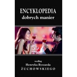 """Henryk Ryszard Żuchowski, """"Encyklopedia dobrych manier"""""""