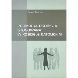 """Paweł Marzec, """"Promocja osobista w Kościele Katolickim"""""""