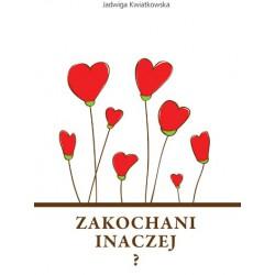 """Jadwiga Kwiatkowska, """"Zakochani inaczej"""""""