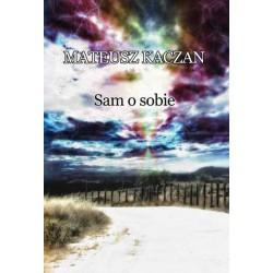 "Mateusz Kaczan, ""Sam o sobie"""