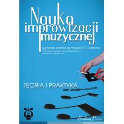 """Barbara Pazur, """"Nauka improwizacji muzycznej wg teorii uczenia się muzyki E.E. Gordona na materiale polskich piosenek dziecięcyc"""