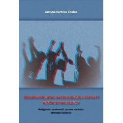 """Justyna Kurtyka-Chałas, """"Osobowościowo-aksjologiczne aspekty rozwoju młodzieży. Religijność, osobowość, system wartości, strateg"""