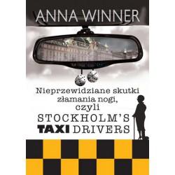 """Anna Winner, """"Nieprzewidziane skutki złamania nogi, czyli Stokholm's taxi drivers"""""""