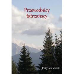 """Jerzy Tawłowicz, """"Przewodnicy tatrzańscy"""""""