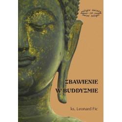 """Ks. Leonard Fic, """"Zbawienie w buddyzmie """""""