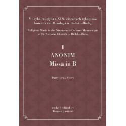 """Tomasz Jasiński wyd., """"I ANONIM, Missa in B"""""""