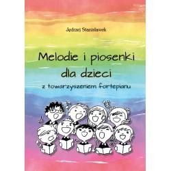 Jędrzej Stanisławek,  Melodie i piosenki dla dzieci z towarzyszeniem fortepianu